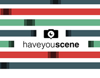 Have you scene