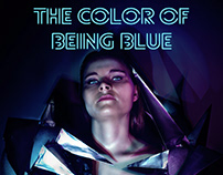 Short - The Color Of Being Blue, 2017