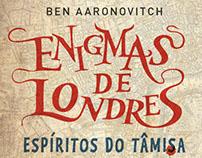 ENIGMAS DE LONDRES Espíritos do Tâmisa, Ben Aaronovitch