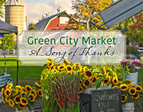 Green City Market - A Song of Thanks