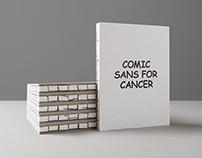 Comic Sans For Cancer | Campaign & Exhibition