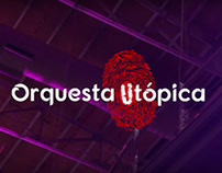 Audiovisual - Orquesta Utópica