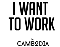 i want to work in cambodia