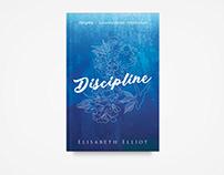 Disiplin by Elisabeth Elliot