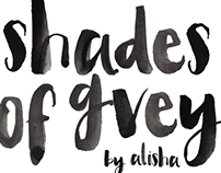 Shades of Grey By Alisha