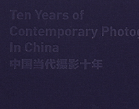 Ten years of Contemporary Photography in China
