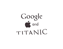 Google, Apple and Titanic