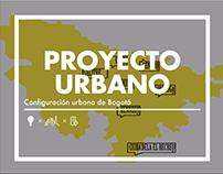 Proyecto Urbano - Configuración urbana de Bogotá