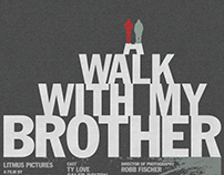 A Walk With My Brother Film Poster