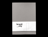 Brand: City – A Dissertation on City Branding