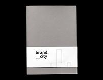 Brand: City –A Dissertation on City Branding
