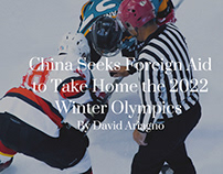 China Seeks Foreign Aid to Take Home 2022 Olympics