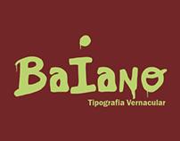 Baiano | Tipografia Vernacular