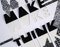 Make / Think Poster