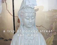 A Trip of Convoy Street, San Diego (Video Project)