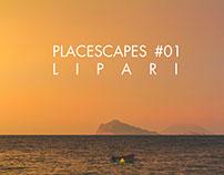 Placescapes #01 - Lipari