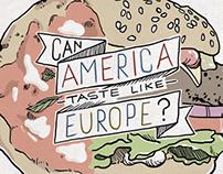 Can America taste like Europe?