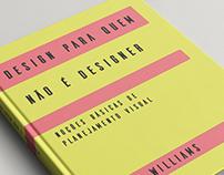 """Redesign livro """"Design para quem não é designer"""""""
