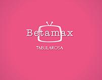 Betamax, Tabula Rosa