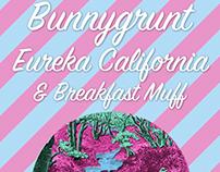 Bunnygrunt & Eureka California (2015)