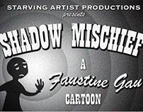 Shadow Mischief