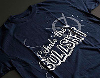 Exhale the Bullshit Tshirt Design