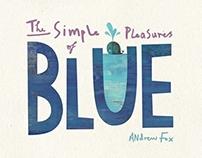 The Simple Pleasures of Blue