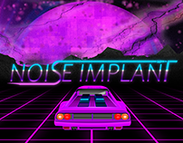 Noise Implant - The Beginning