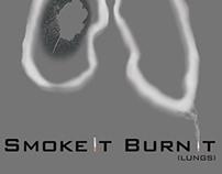 Smoke It Burn It (Health Promotion Board Ad)