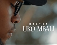 Meltus - Uko Mbali (Music Video)