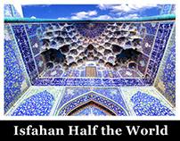 isfahan Half the World
