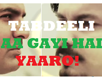 Music Video - Tabdeeli Aagai Hai Yaaro