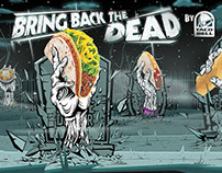 Bring Back The Dead - Taco Bell
