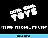 GUM GUM TOYS - FIRST WAVE