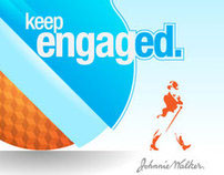 Keep engaged