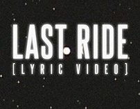 Ego Kill Talent - Last Ride (Lyric Video)