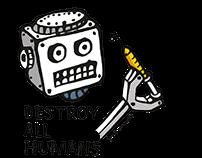 Dat Robot: Destroy All Humans
