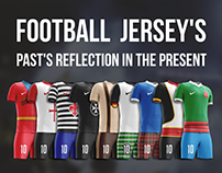 Football Jersey's. Past's reflection in the present