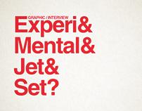 Experimental Jetset?