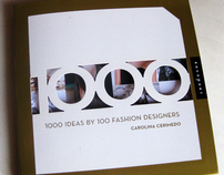 1,000 Ideas by 100 Fashion Designers
