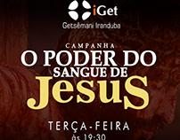 Flyer - IGet: Campanha o Poder do Sangue de Jesus