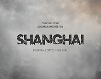 Shanghai:Teaser Poster (Pitch)