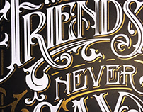 FRIENDS NEVER SAY GOODBYE - Lettering poster
