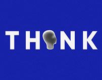 THINK : THINK