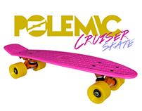 Skate Cruiser / Polemic