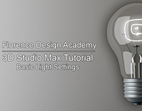 FlorenceDesignAcademy- Basic Light Settings in 3DS Max!