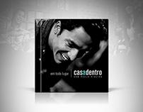 EM TODO LUGAR | CASADENTRO