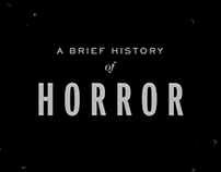 A Brief History of Horror