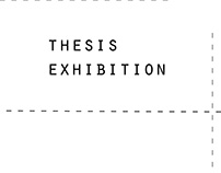 Thesis Exhibition