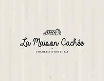 LA MAISON CACHÉE